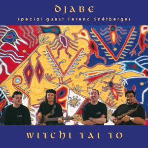 Djabe: Witchi Tai To 2CD