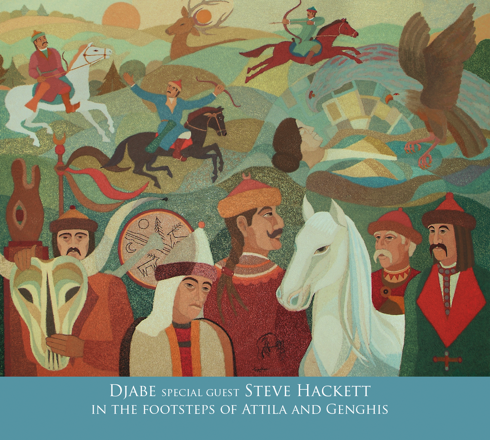 Djabe special guest Steve Hackett - In the footsteps of Attila and Genghis 2 CD