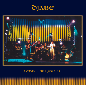Djabe - Gödöllő 23 June 2001 (2014 Edition) CD
