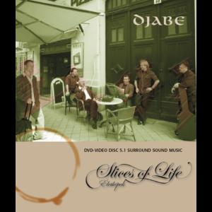 Djabe: Slices of life Audio DVD