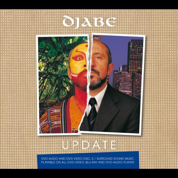 Djabe: Update 5.1 DVD-Audio + Live DVD