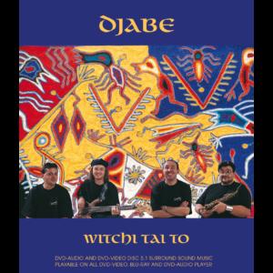 Djabe: Witchi Tai To DVD-Audio
