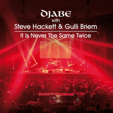 Djabe with Steve Hackett and Gulli Briem-It Is Never The Same Twice