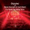 Djabe with Steve Hackett & Gulli Briem – It Is Never The Same Twice CD